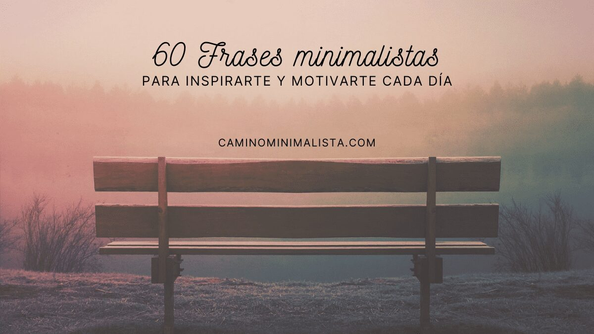 60 Frases minimalistas