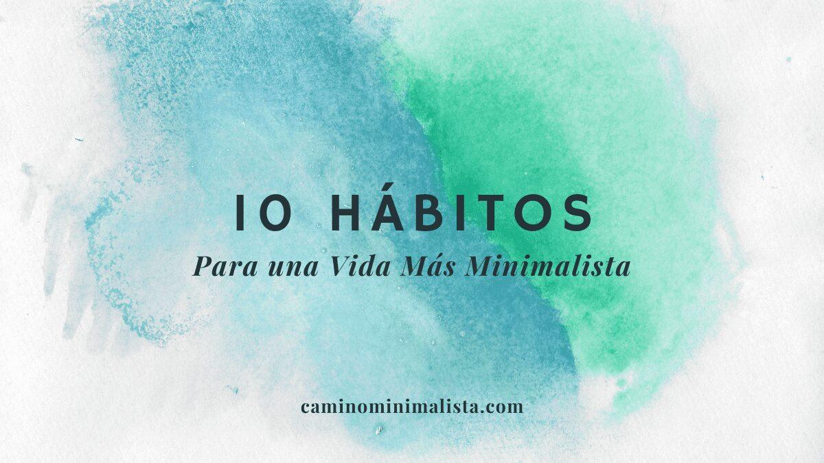 Habitos vida minimalista