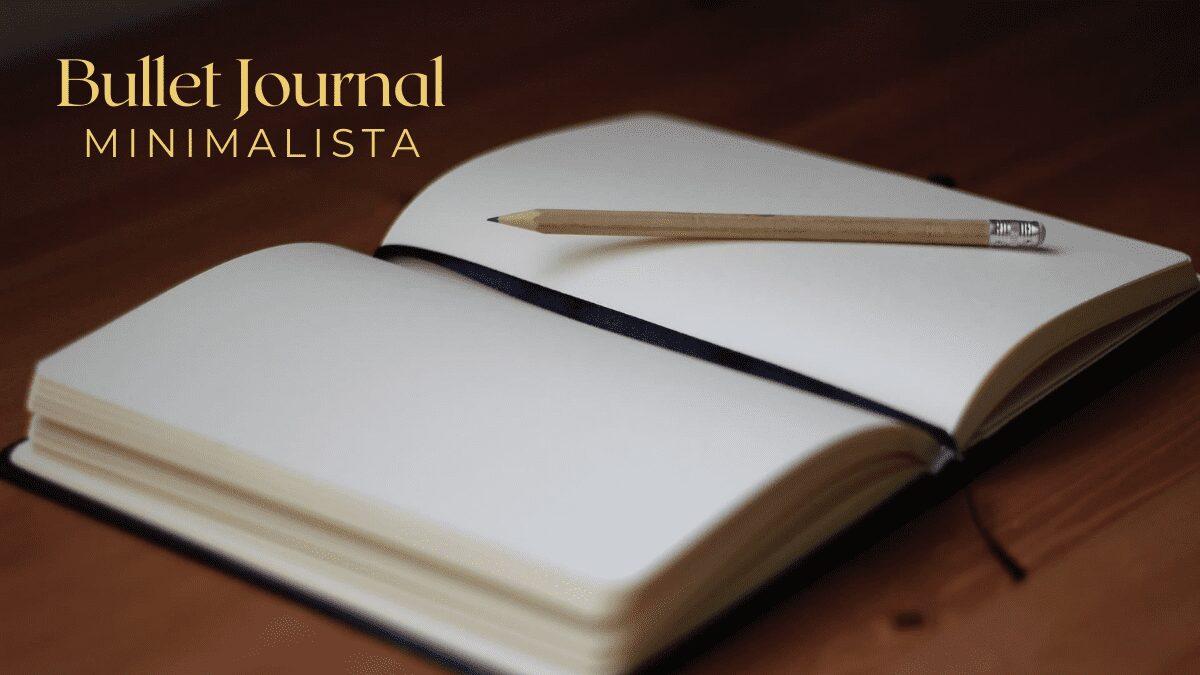 bullet journal minimalista