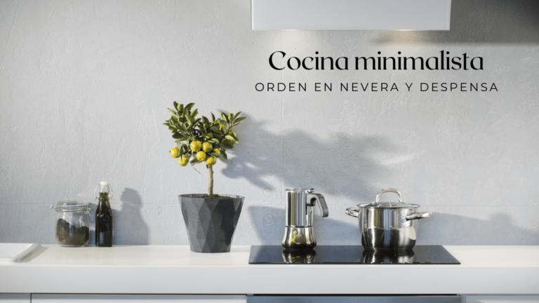 Cocina minimalista. 7 tips para tener nevera y despensa en orden
