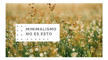 minimalismo no es esto